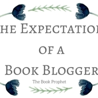 The Expectations of a Book Blogger