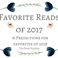 Favorite Reads of 2017 & Predictions for Favorites of 2018