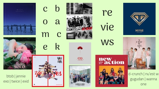 November K-Pop Comeback Reviews #1 // exo, twice, wanna one, jennie